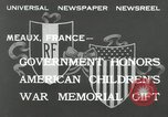Image of U.S. World War I memorial monument presented to France Meaux France, 1932, second 5 stock footage video 65675030530