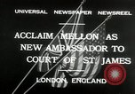 Image of Andrew W Mellon ambassador London England United Kingdom, 1932, second 8 stock footage video 65675030577