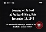 Image of Bombing Pratica di Mare airfield Pratica di Mare Italy, 1943, second 10 stock footage video 65675030941