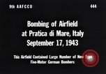 Image of Bombing Pratica di Mare airfield Pratica di Mare Italy, 1943, second 12 stock footage video 65675030941