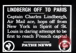 Image of Charles Lindbergh New York United States USA, 1927, second 2 stock footage video 65675031330