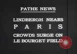 Image of Charles Lindbergh Paris France, 1927, second 6 stock footage video 65675031331