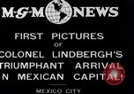 Image of Charles Lindbergh Mexico City Mexico, 1927, second 4 stock footage video 65675031423