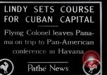 Image of Charles Lindbergh Panama City Panama, 1927, second 1 stock footage video 65675031430