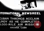 Image of Charles Lindbergh Havana Cuba, 1927, second 1 stock footage video 65675031431