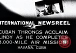 Image of Charles Lindbergh Havana Cuba, 1927, second 2 stock footage video 65675031431