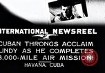 Image of Charles Lindbergh Havana Cuba, 1927, second 6 stock footage video 65675031431
