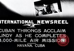 Image of Charles Lindbergh Havana Cuba, 1927, second 10 stock footage video 65675031431