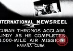 Image of Charles Lindbergh Havana Cuba, 1927, second 11 stock footage video 65675031431