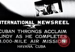 Image of Charles Lindbergh Havana Cuba, 1927, second 12 stock footage video 65675031431