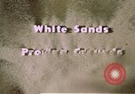 Image of White Sands National Monument Alamogordo New Mexico USA, 1945, second 11 stock footage video 65675031541