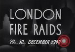 Image of Nazi incendiary air raid London England United Kingdom, 1940, second 9 stock footage video 65675031712