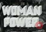 Image of Woman Power United States USA, 1942, second 9 stock footage video 65675032087