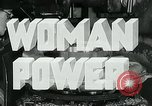 Image of Woman Power United States USA, 1942, second 10 stock footage video 65675032087