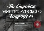 Image of hydroelectric power station Mingechaur Azerbaijan Soviet Union, 1949, second 3 stock footage video 65675032368