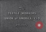 Image of textile workers union United States USA, 1950, second 6 stock footage video 65675032617