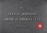 Image of textile workers union United States USA, 1950, second 7 stock footage video 65675032617