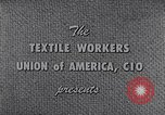 Image of textile workers union United States USA, 1950, second 8 stock footage video 65675032617