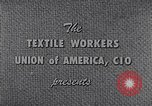 Image of textile workers union United States USA, 1950, second 11 stock footage video 65675032617