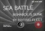 Image of Sinking of the Bismarck Saint-Nazaire France, 1941, second 4 stock footage video 65675032706