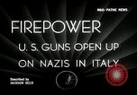 Image of American artillery barrage against German forces Italy, 1944, second 5 stock footage video 65675032709