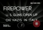 Image of American artillery barrage against German forces Italy, 1944, second 6 stock footage video 65675032709