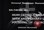 Image of Catholics Baltimore Maryland USA, 1934, second 7 stock footage video 65675032724