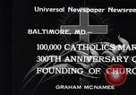 Image of Catholics Baltimore Maryland USA, 1934, second 8 stock footage video 65675032724