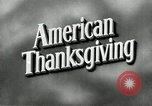 Image of American Thanksgiving United States USA, 1954, second 4 stock footage video 65675032785