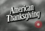 Image of American Thanksgiving United States USA, 1954, second 5 stock footage video 65675032785
