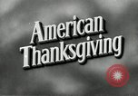 Image of American Thanksgiving United States USA, 1954, second 6 stock footage video 65675032785