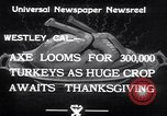 Image of turkey Westley California USA, 1933, second 6 stock footage video 65675032944