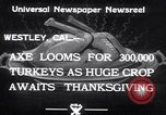 Image of turkey Westley California USA, 1933, second 10 stock footage video 65675032944