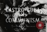 Image of Fidel Castro Cuba, 1959, second 4 stock footage video 65675033300