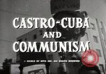 Image of Fidel Castro Cuba, 1959, second 10 stock footage video 65675033300