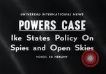 Image of President Eisenhower speaks regarding Gary Powers and International In Washington DC White House USA, 1960, second 1 stock footage video 65675033517