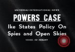 Image of President Eisenhower speaks regarding Gary Powers and International In Washington DC White House USA, 1960, second 3 stock footage video 65675033517