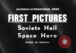 Image of Yuri Gagarin Moscow Russia Soviet Union, 1961, second 1 stock footage video 65675033522