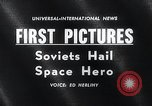 Image of Yuri Gagarin Moscow Russia Soviet Union, 1961, second 2 stock footage video 65675033522