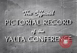 Image of The Yalta Conference Europe, 1945, second 8 stock footage video 65675033669