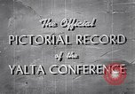 Image of The Yalta Conference Europe, 1945, second 9 stock footage video 65675033669