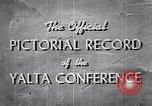Image of The Yalta Conference Europe, 1945, second 10 stock footage video 65675033669