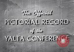 Image of The Yalta Conference Europe, 1945, second 11 stock footage video 65675033669