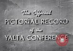 Image of The Yalta Conference Europe, 1945, second 12 stock footage video 65675033669