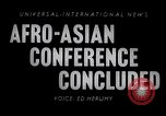 Image of Afro Asian Conference Indonesia, 1955, second 3 stock footage video 65675033815