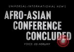 Image of Asian-African Conference of 1955 Indonesia, 1955, second 5 stock footage video 65675033815