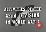 Image of US Army 42nd Division battles in World War I Baccarat France, 1918, second 10 stock footage video 65675034504
