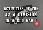 Image of US Army 42nd Division battles in World War I Baccarat France, 1918, second 11 stock footage video 65675034504