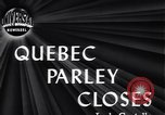 Image of Quebec Conference Quebec Canada, 1944, second 2 stock footage video 65675034855