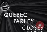 Image of Quebec Conference Quebec Canada, 1944, second 3 stock footage video 65675034855